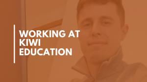 Working at Kiwi Education – Work Coach Rikki